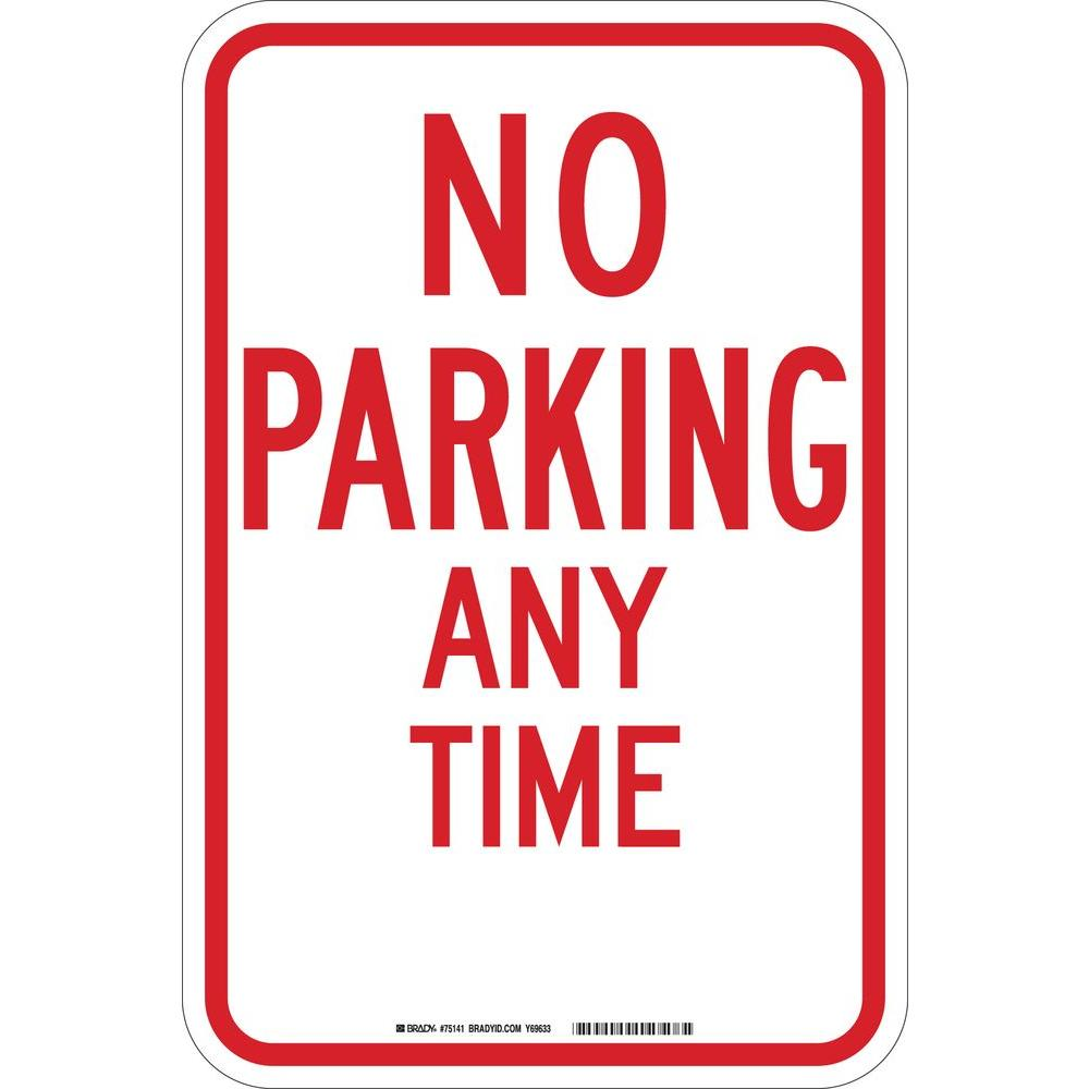 18 in. x 12 in. B-959 Reflective Aluminum No Parking Any