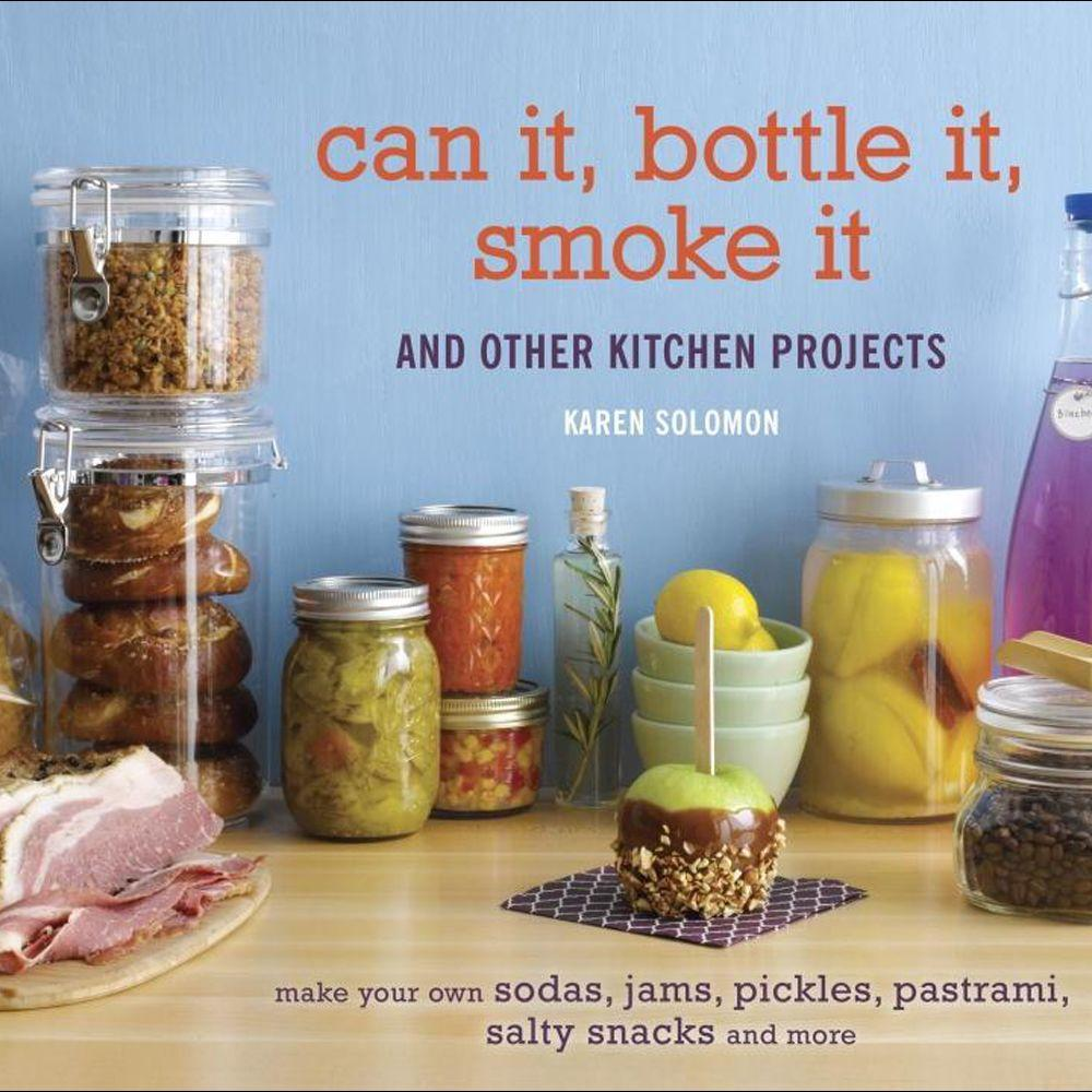 null Can It, Bottle It, Smoke It Book: And Other Kitchen Projects-DISCONTINUED