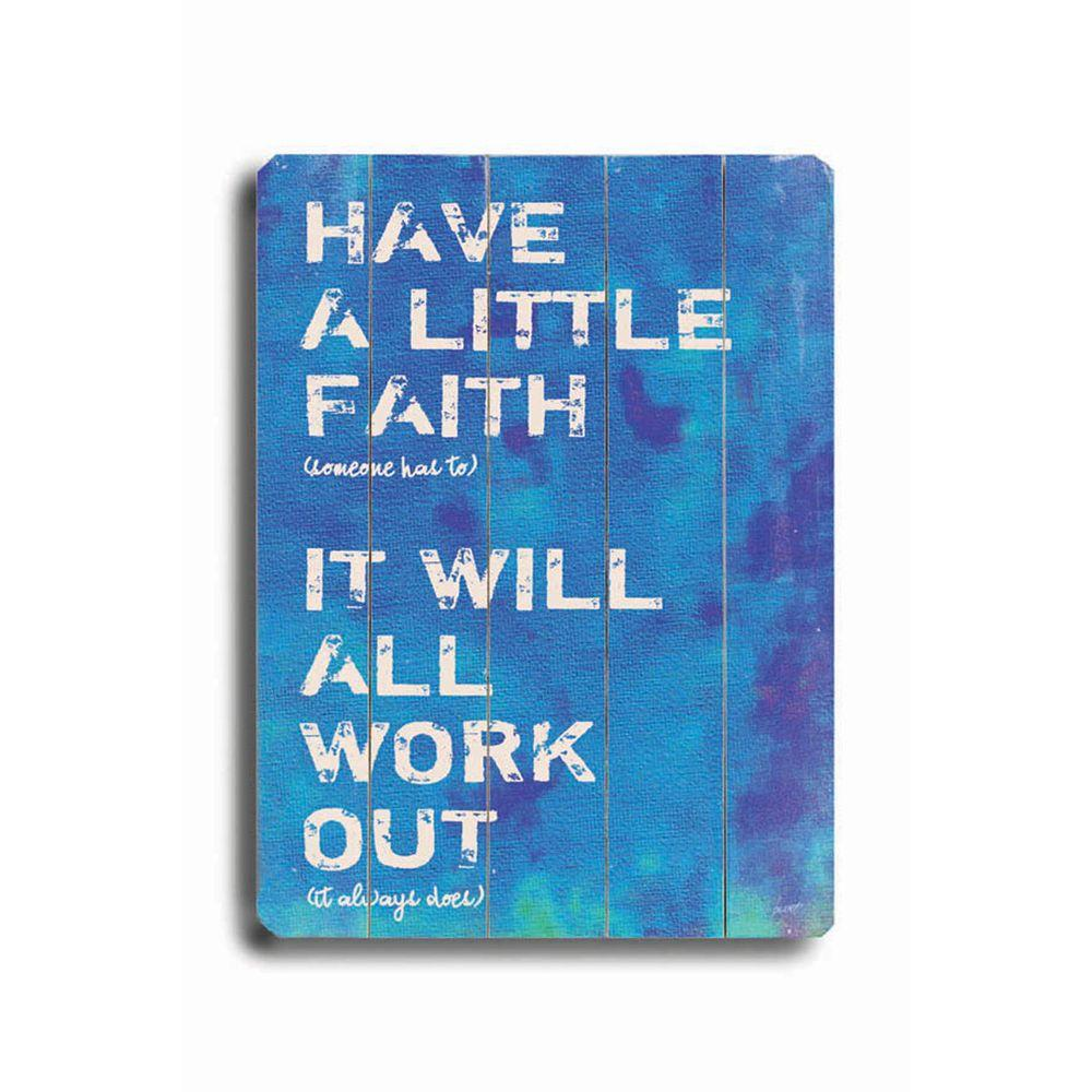 ArteHouse 9 in. x 12 in. Have a Little Faith Wood Sign-DISCONTINUED
