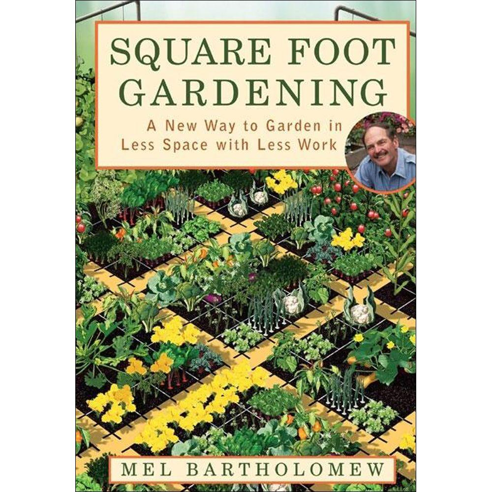 null Square Foot Gardening Book: A New Way to Garden in Less Space with Less Work