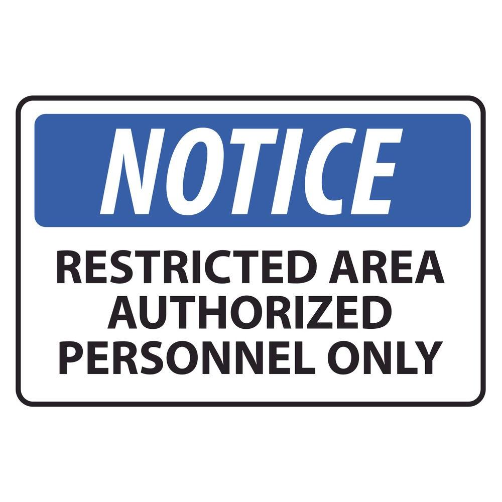 Rectangular Plastic Notice Restricted Area Sign-PSE-0063 - The Home Depot