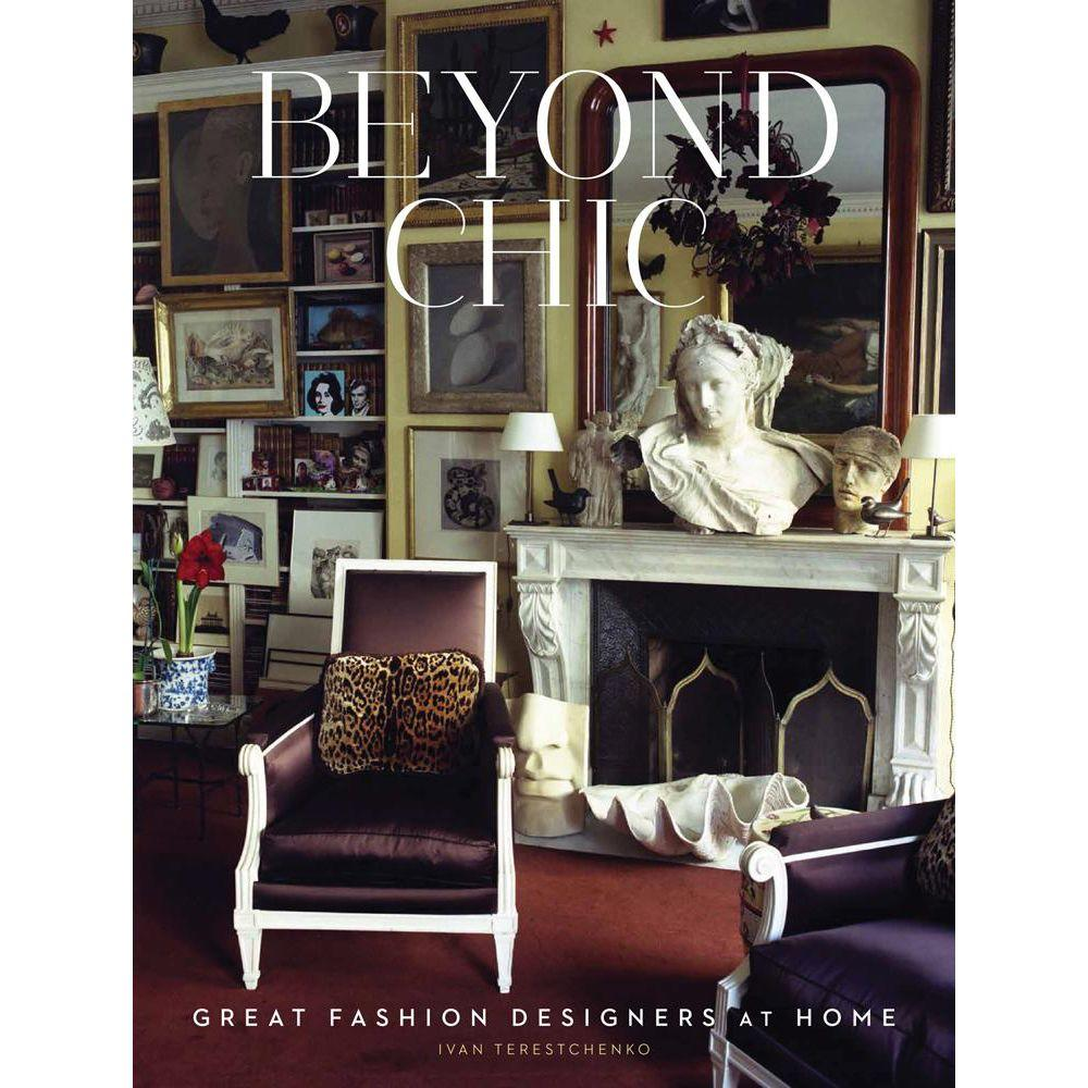 null Beyond Chic: Great Fashion Designers at Home
