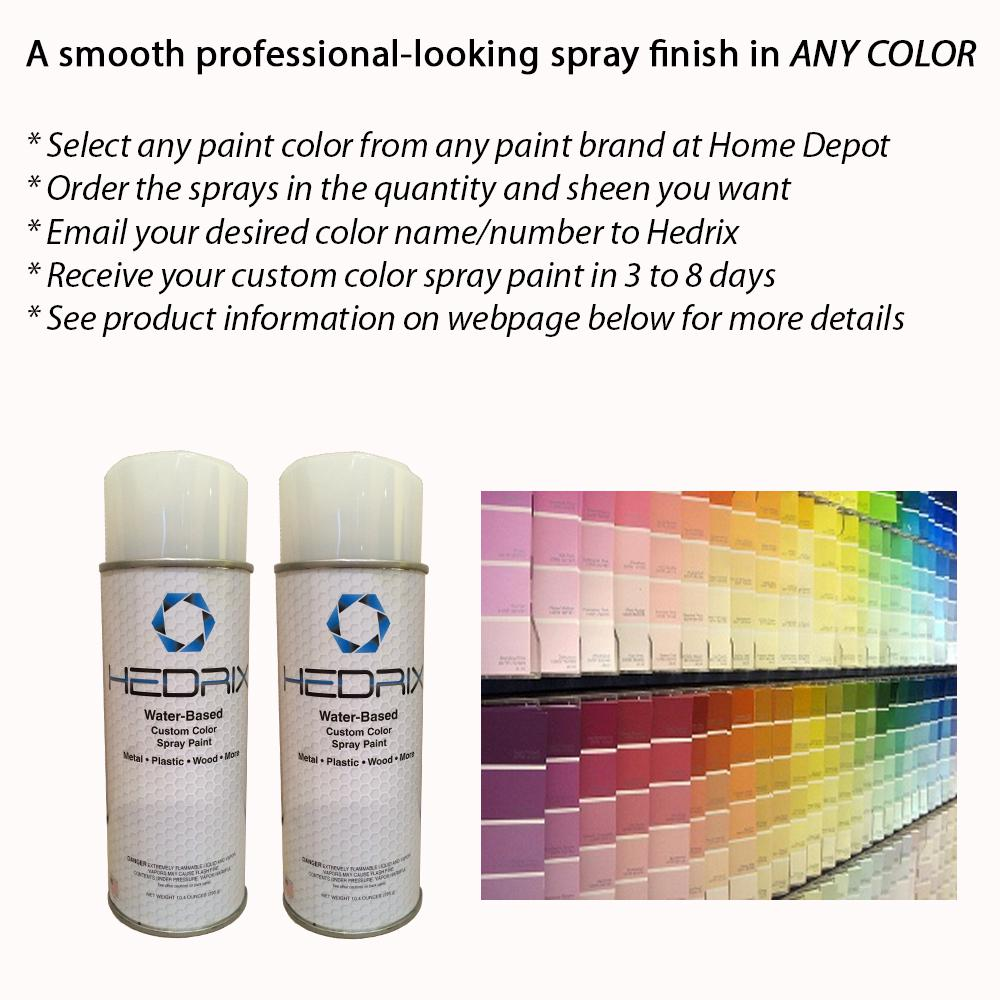Hedrix 10.5 oz. Custom Match of Any Paint Color Gloss Sheen Water-Based Spray Paint (2-Pack), Match Any Paint Color. Available In Multiple Sheens.