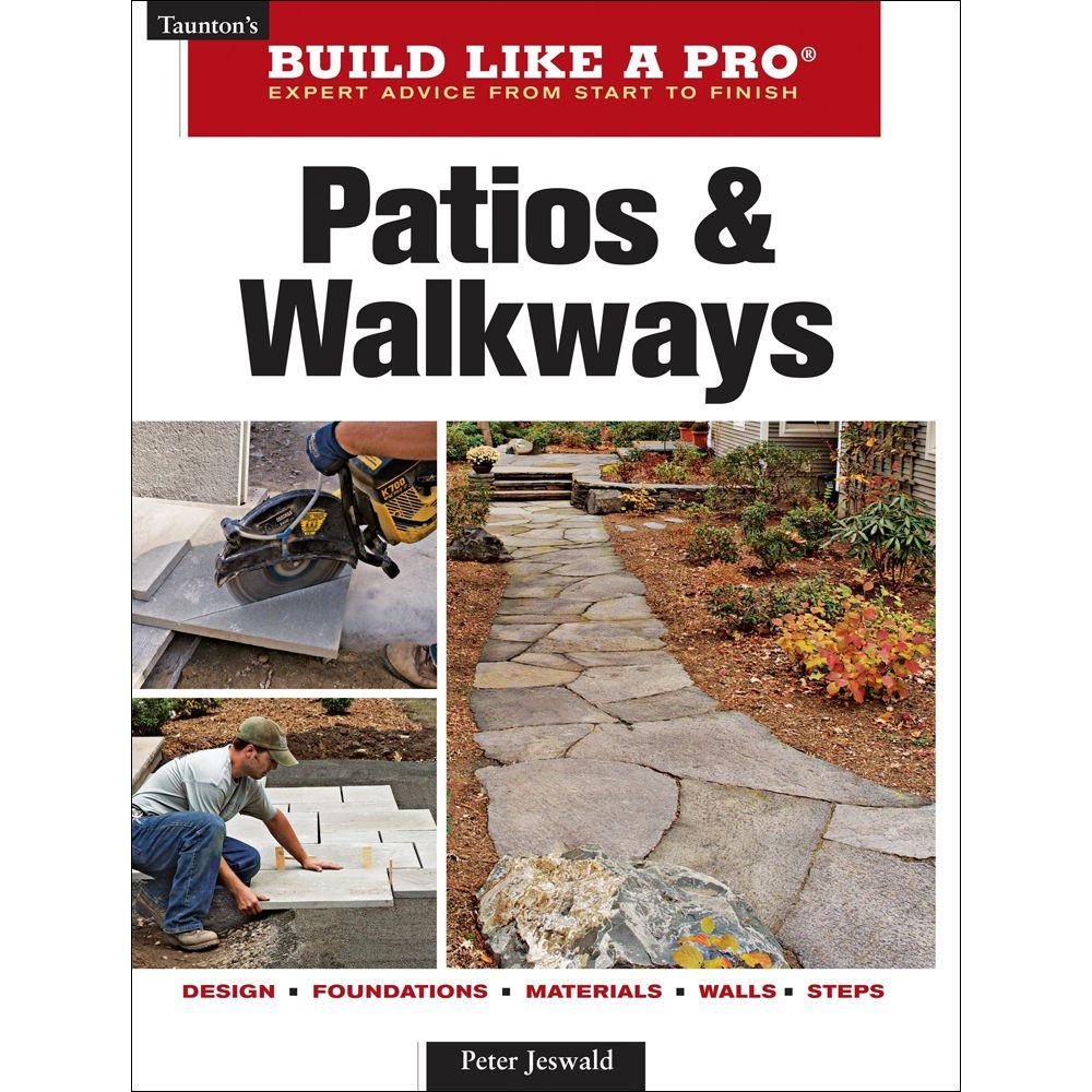 null Taunton's Build Like a Pro Patios and Walkways Book