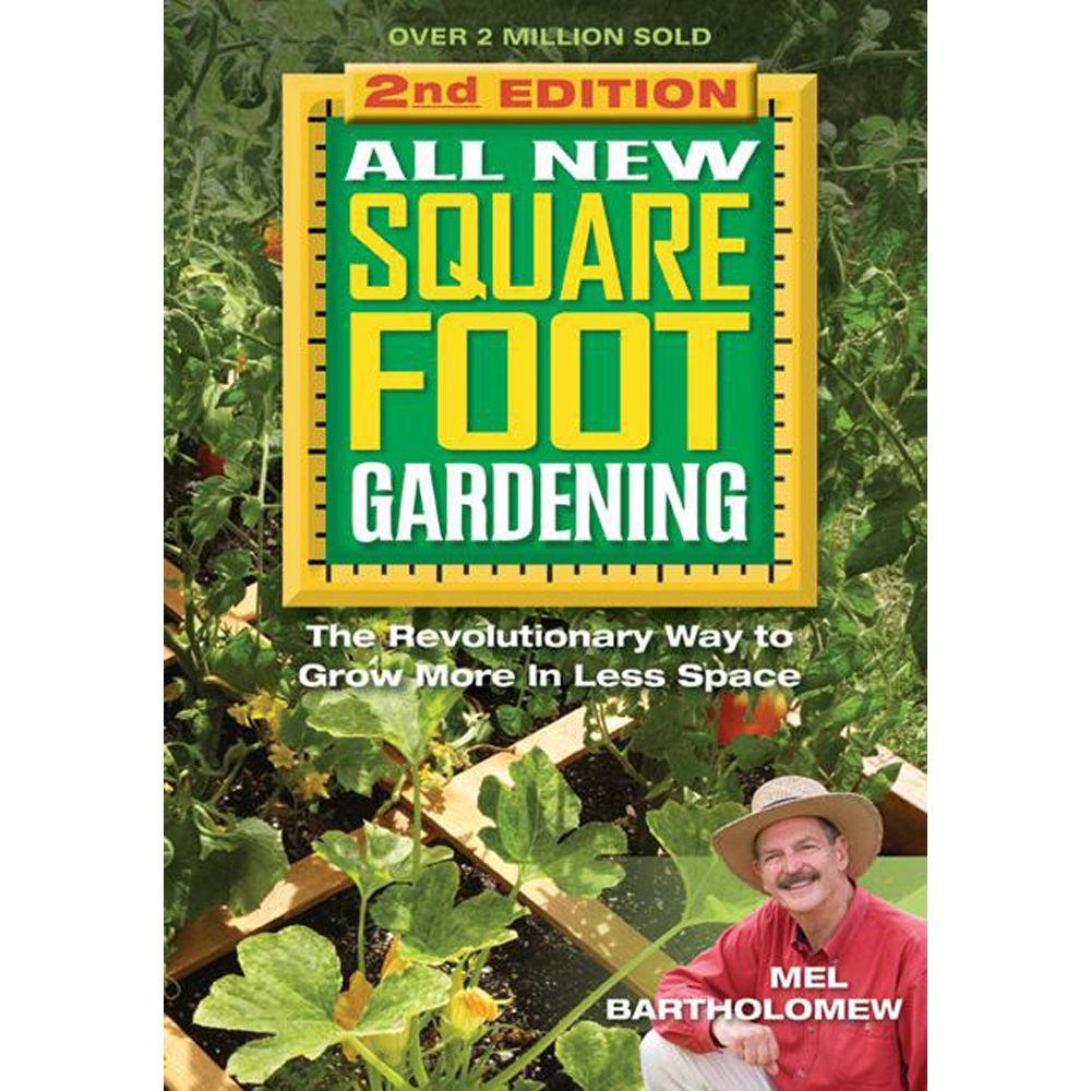 null All New Square Foot Gardening: The Revolutionary Way to Grow More in Less Space