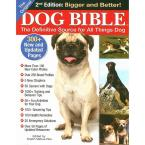 The Original Dog Bible: The Definitive Source for All Things Dog