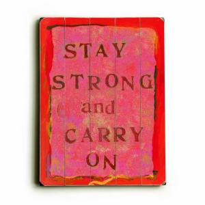 ArteHouse 9 in. x 12 in. Stay Strong Wood Sign