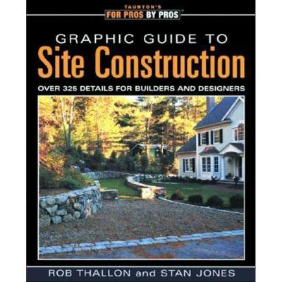 null Taunton's For Pros By Pros Graphic Guide to Site Construction Book