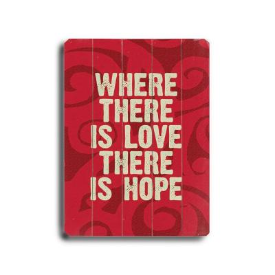 ArteHouse 9 in. x 12 in. Where There is Love Wood Sign-DISCONTINUED