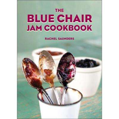 The Blue Chair Jam Cookbook-DISCONTINUED