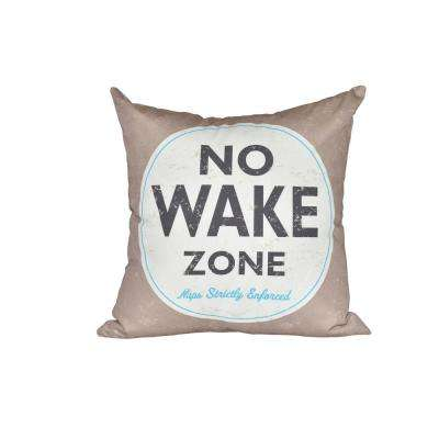 16 in. x 16 in. Taupe/Beige Nap Zone Word Print Pillow
