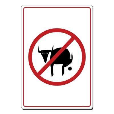 10 in. x 14 in. Black and Red on White Plastic No Bull Pooh Picture Only Sign
