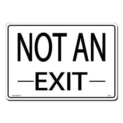 14 in. x 10 in. Black on White Plastic Not an Exit Sign