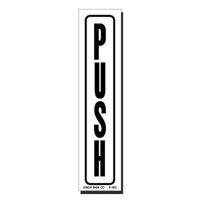 1 in. x 7 in. Decal Black on White Sticker Push