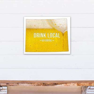 "20 in. x 16 in. ""Wyoming Drink Local Beer Printed Canvas Wall Art"
