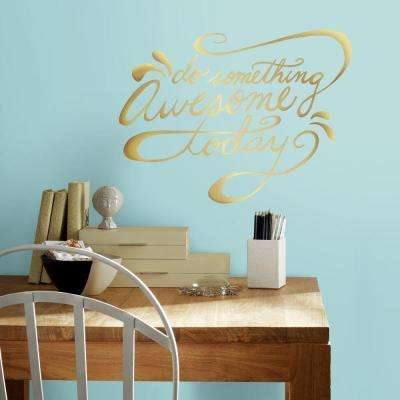 5 in. x 11.5 in. Do Something Awesome Quote 6-Piece Peel and Stick Wall Decal