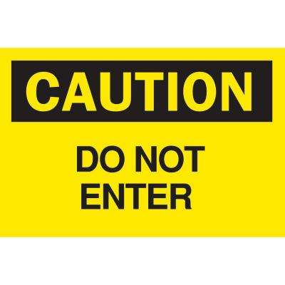 10 in. x 14 in. Plastic Caution Do Not Enter OSHA Safety Sign
