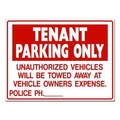 24 in. x 18 in. Red on White Plastic Tenant Parking Only Unauthorized Vehicles Sign