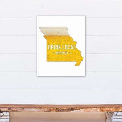 "16 in. x 20 in. ""Missouri Drink Local Beer Printed Canvas Wall Art"