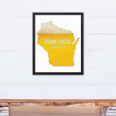 "16 in. x 20 in. ""Wisconsin Drink Local Beer  "" Printed Framed Canvas Wall Art"
