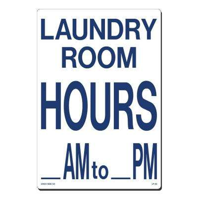 10 in. x 14 in. Blue on White Plastic Laundry Room Hours AM - PM Sign