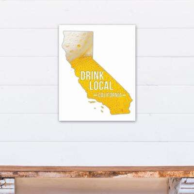 "16 in. x 20 in. ""California Drink Local Beer Printed Canvas Wall Art"