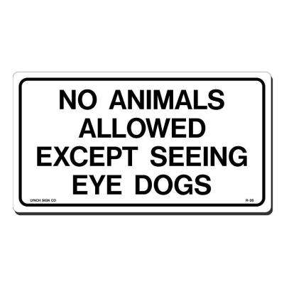 Lynch Sign 10 inch x 7 inch Black & White Printed on More Durable, Longer-Lasting, Polystyrene No Animals Allowed Sign