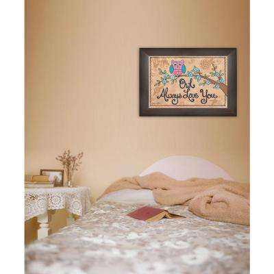"18 in. x 12 in. ""Owl Always Love You"" by Annie LaPointe Printed Framed Wall Art"