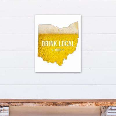 "16 in. ""x 20 in. ""Ohio Drink Local Beer Printed Canvas Wall Art"""