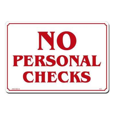 Lynch Sign 14 inch x 10 inch No Personal Checks Sign Printed on More Durable, Thicker, Longer Lasting Styrene Plastic