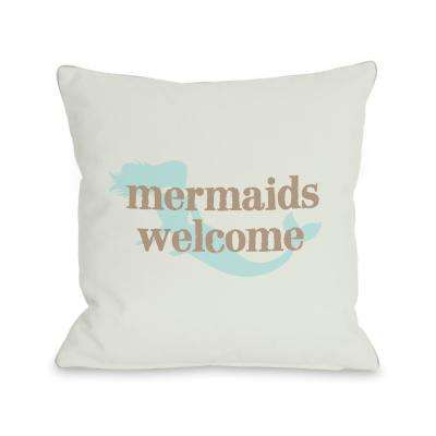 Mermaids Welcome 16 in. x 16 in. Decorative Pillow