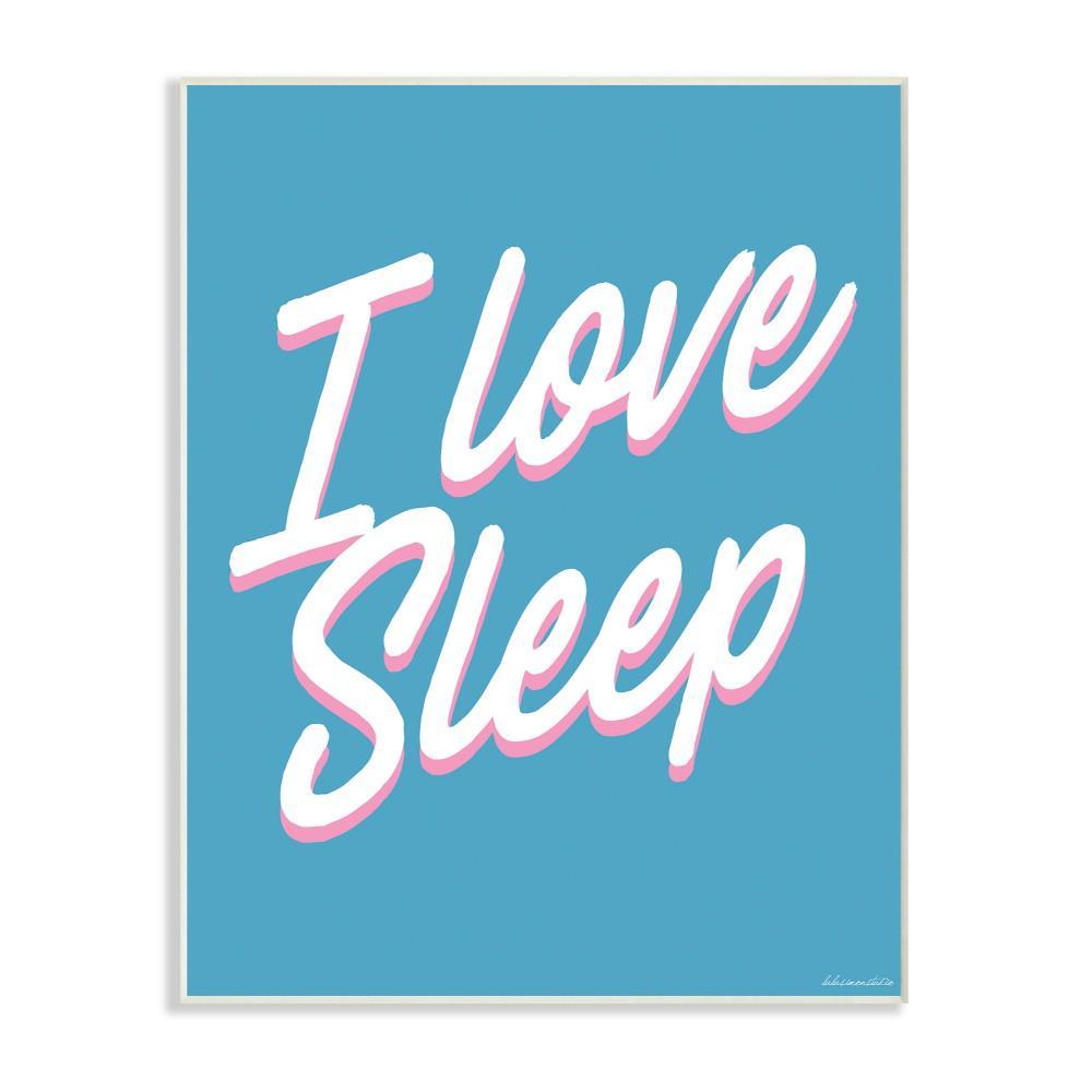 "12.5 in. x 18.5 in. ""I Love Sleep Typography"" by lulusimonSTUDIO"