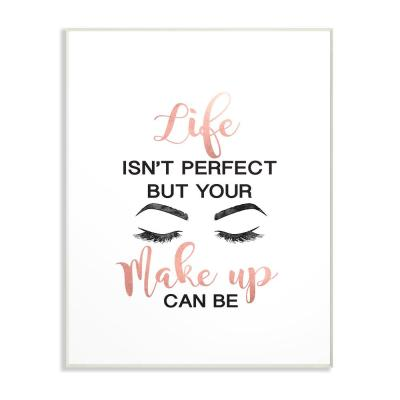 """12.5 in. x 18.5 in. """"Perfect Make Up with Lashes Fashion Typography"""" by Amanda Greenwood Wood Wall Art"""