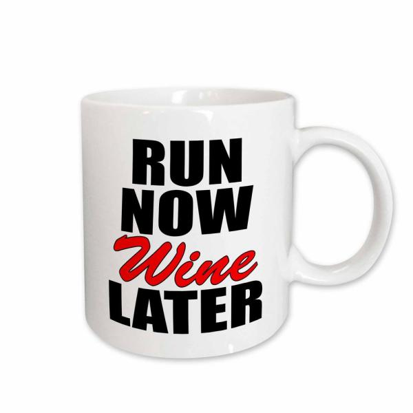 3dRose Evadane Funny Quotes Run Now Wine Later in Red 11