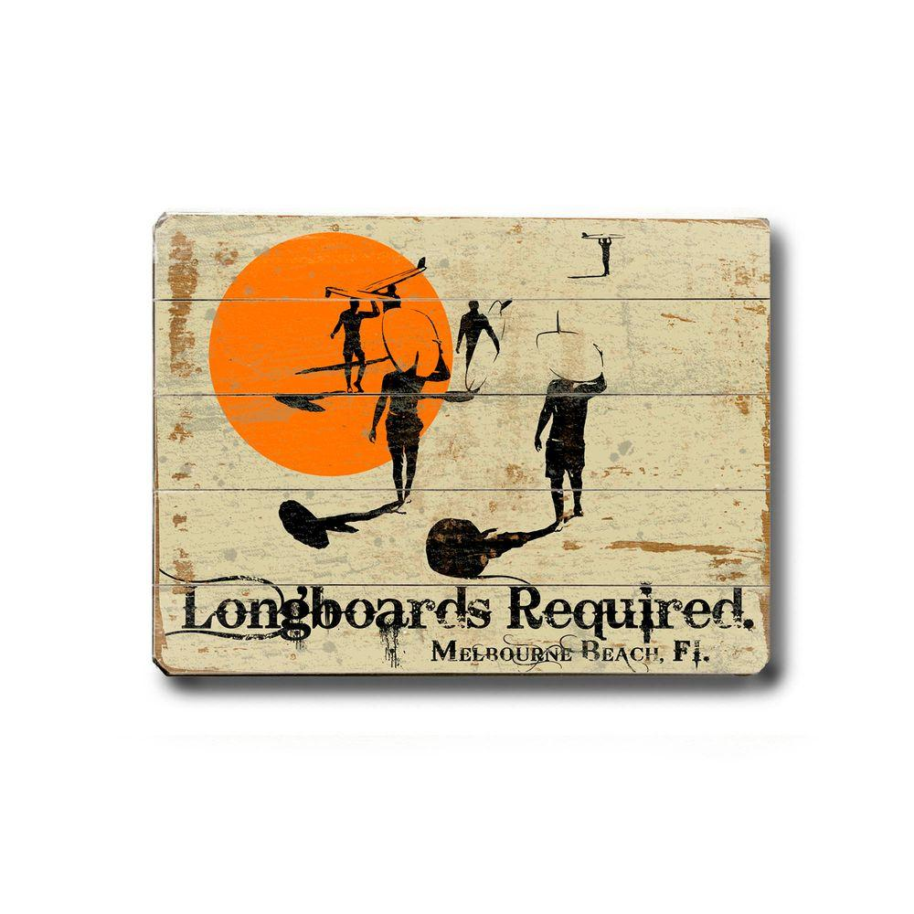 ArteHouse 14 in. x 20 in. Longboards Required Vintage Wood Sign-DISCONTINUED