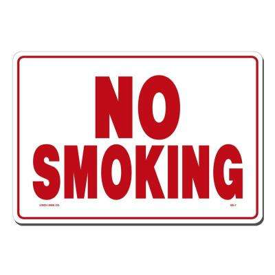 14 in. x 10 in. No Smoking Sign Printed on More Durable, Thicker, Longer Lasting Styrene Plastic