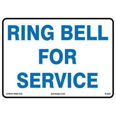 14 in. x 10 in. Ring Bell Sign Printed on More Durable Thicker Longer Lasting Styrene Plastic