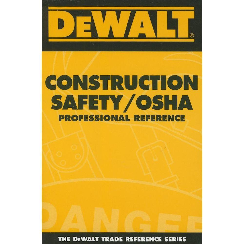 null DEWALT Construction Safety/OSHA: Professional Reference