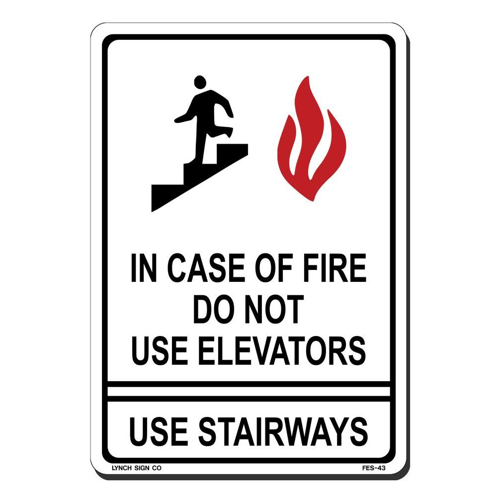 lynch sign 7 in x 10 in in case of fire do not use elevator sign