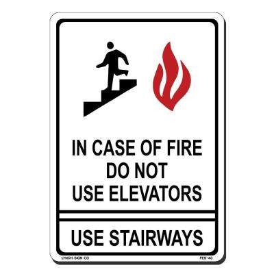 7 in. x 10 in. In Case of Fire Do Not Use Elevator Sign Printed on More Durable, Thicker, Longer Lasting Styrene Plastic
