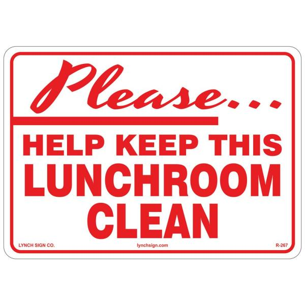 14 in. x 10 in. Keep Lunchroom Clean Sign Printed on More Durable Longer-Lasting Thicker Styrene Plastic.