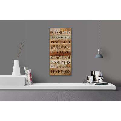 IN THIS HOUSE WE LOVE DOGS Reclaimed Wood Decorative Sign