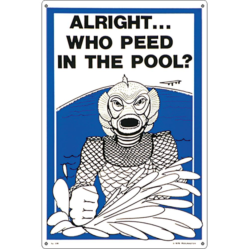 Poolmaster Residential or Commercial Swimming Pool Signs, Who Peed in The  Pool