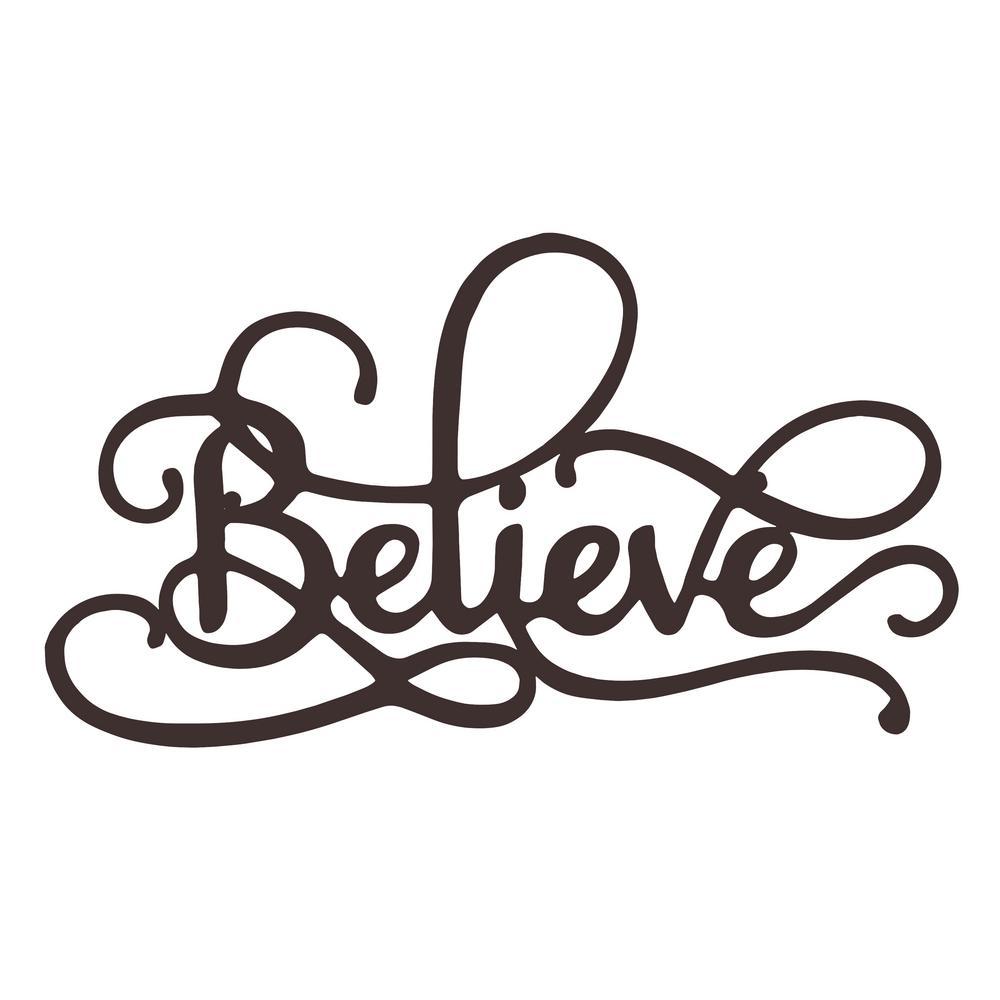 """Believe"" Metal Cutout Sign"