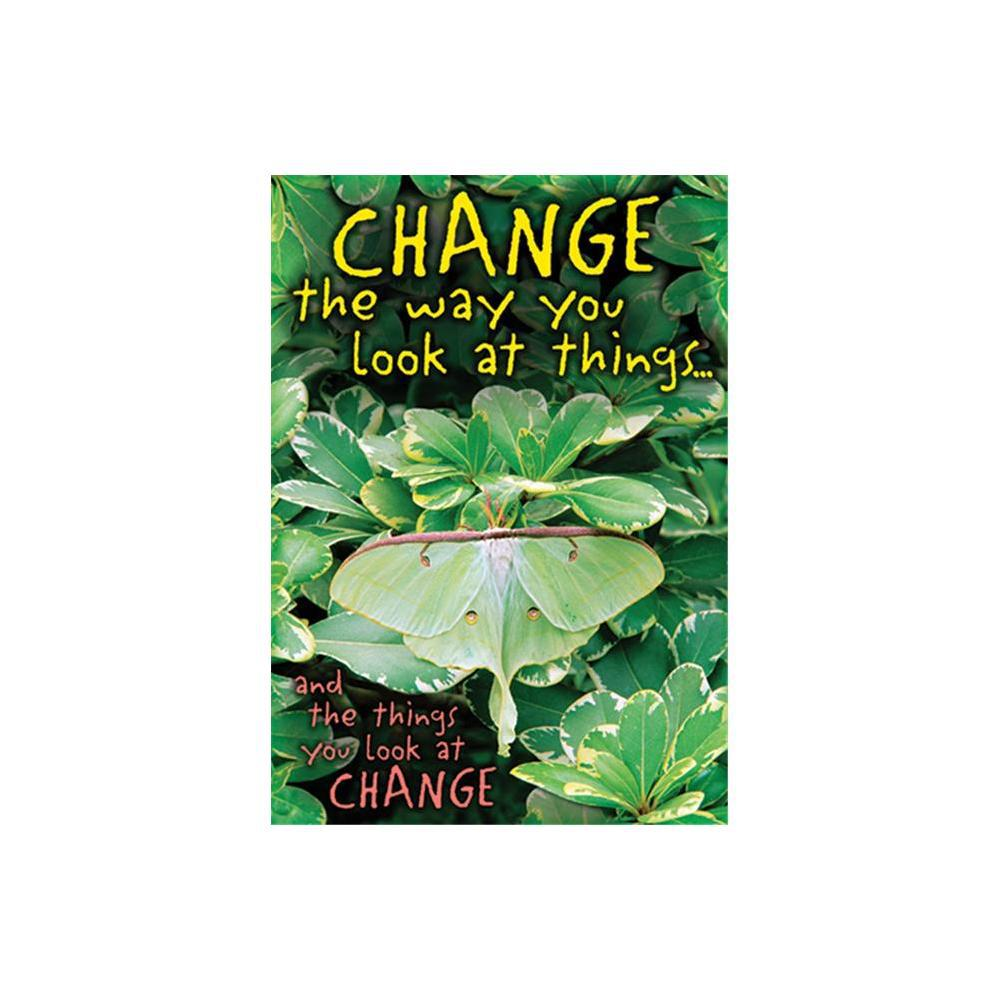 Change The Way You Look At Things Poster
