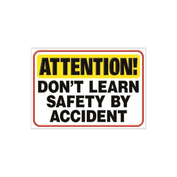 TREND ENTERPRISES INC. Attention Don't Learn Safety by Accident Argus Poster