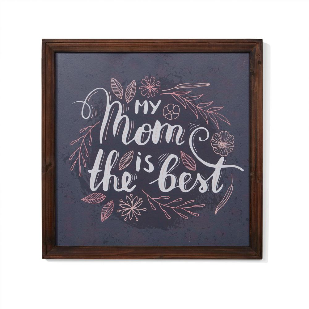 Danya B Inspirational My Mom Is The Best Framed Wall Art