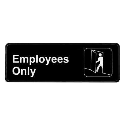 9 in. x 3 in. Employees Only Sign