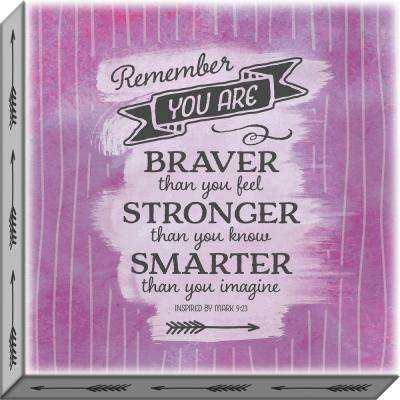 """Accentuate the Positive """"Remember You Are"""" By Carpentree Canvas"""