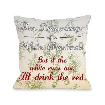 White Christmas Red Wine 16 in. x 16 in. Decorative Pillow